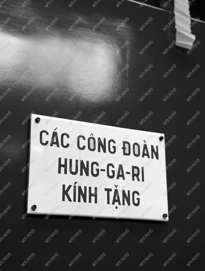 Szakszervezet - Ajándék Vietnámnak - Vasúti közlekedés