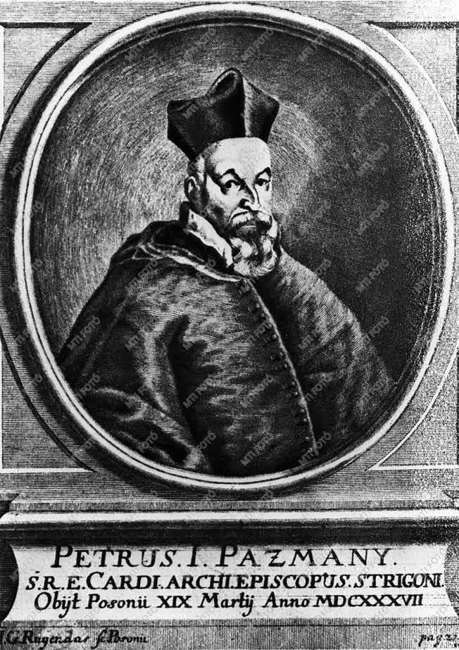 Egyház - Pázmány Péter katolikus főpap, író