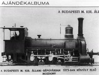 Ipar - Közlekedés - Reprodukció egy 1873-ban készült mozdonyról